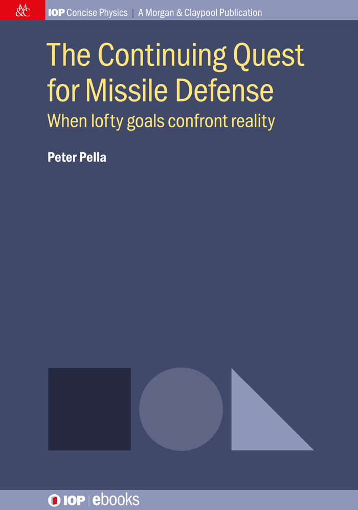 Iop concise physics books iopscience the continuing quest for missile defense fandeluxe Choice Image