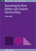 Searching for Dark Matter with Cosmic Gamma Rays